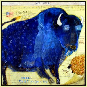 "You're Still All Buffalo to Me by Melinda K. Hall 48"" x 48"""