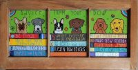 """Advice From Your Dog Melinda D. Curtin 17"""" x 34"""" reversed painting on glass $750"""