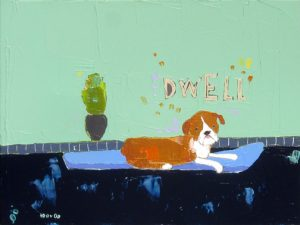 "Dwell Doggy by Trevor Mikula, 12"" x 16"", acrylic on canvas, $550, Minimum Bid:  $275, Current Bid:  $320"